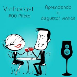 Capa Vinhocast Piloto