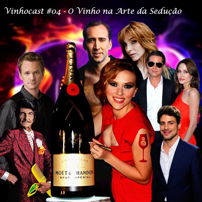 Vinhocast 4 - O Vinho na arte da sedução