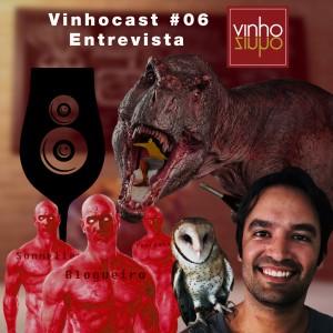 Vinhocast 06 - Entrevista Vinhozinho