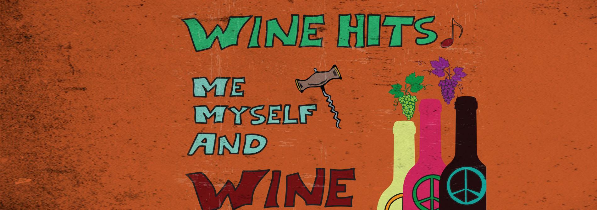 Wine Hits - It's me, myself and wine